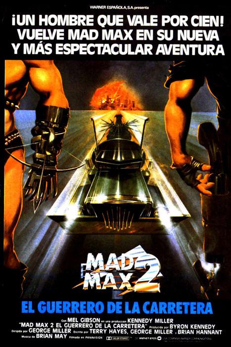 Mad Max II: El guerrero de la carretera (George Miller, 1981)