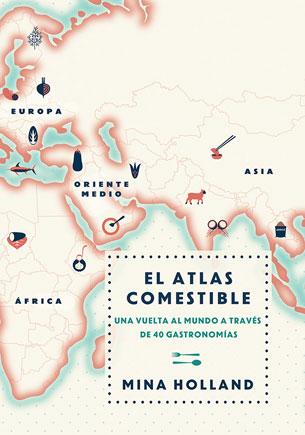 el-atlas-comestible-mina-holland-gastronomia-elhype