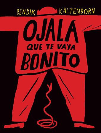 Portada de Ojalá te vaya bonito (Fulgencio Pimentel, 2012)