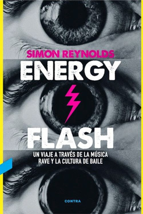 simon-reynolds-energy-flash-musica-elhype