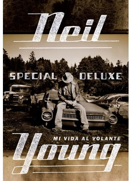 """Special Deluxe"". Neil Young"