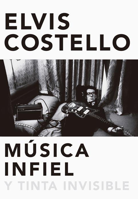 Elvis Costello. Música infiel. Malpaso