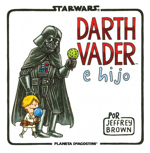 Darth Vader e hijo, Jeffrey Brown (Planeta de Agostini, 2013)