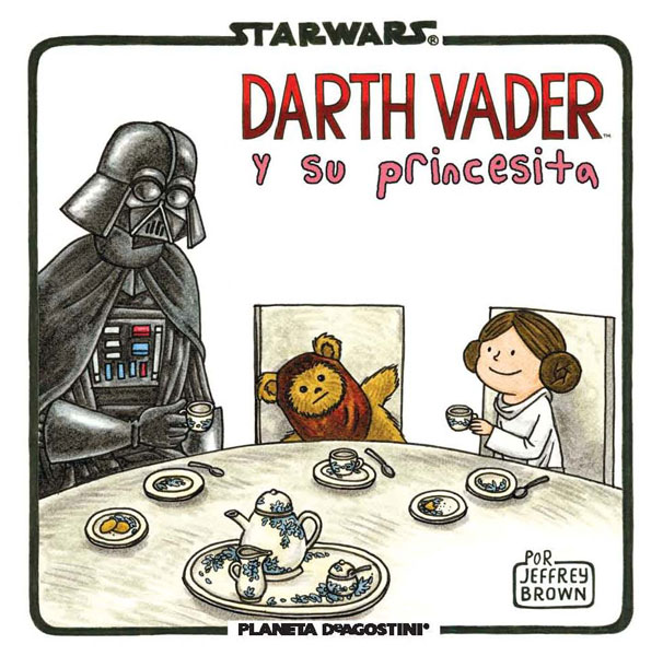 Darth Vader y su princesita, Jeffrey Brown (Planeta de Agostini, 2014)