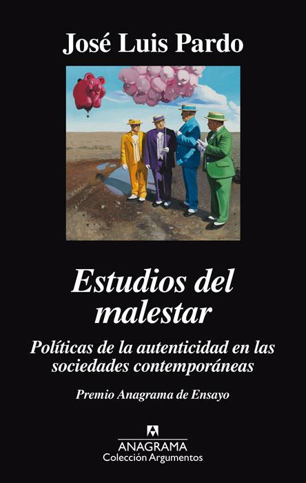 """""""Estudios del malestar"""", de José Luis Pardo. Anagrama"""