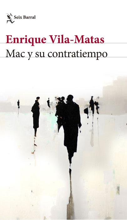 Mac y su contratiempo. Enrique Vila-Matas