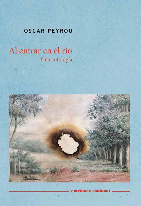 """""""Al entrar en el río"""", Óscar Peyrou"""