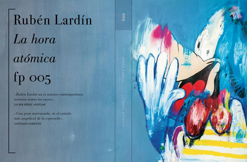 """La hora atómica"". Rubén Lardín"