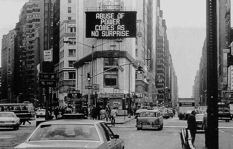 Jenny Holzer. Abuse of Power Comes As No Surprise