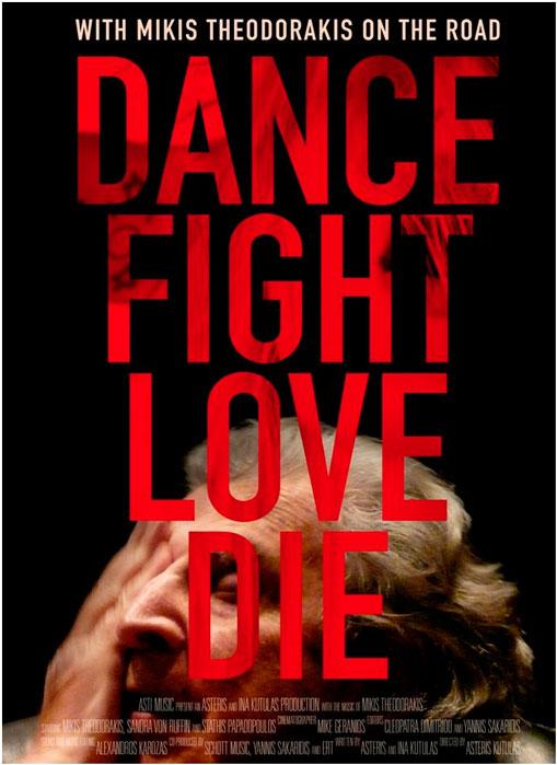 Dance Fight Love Die - With Mikis Theodorakis on the Road (Asteris Kutulas,2017)