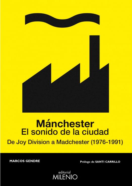 """""""Manchester. El sonido de la ciudad"""", Marco Gendre"""