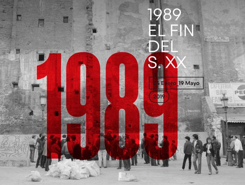 """""""1989, El fin del siglo XX"""". IVAM"""