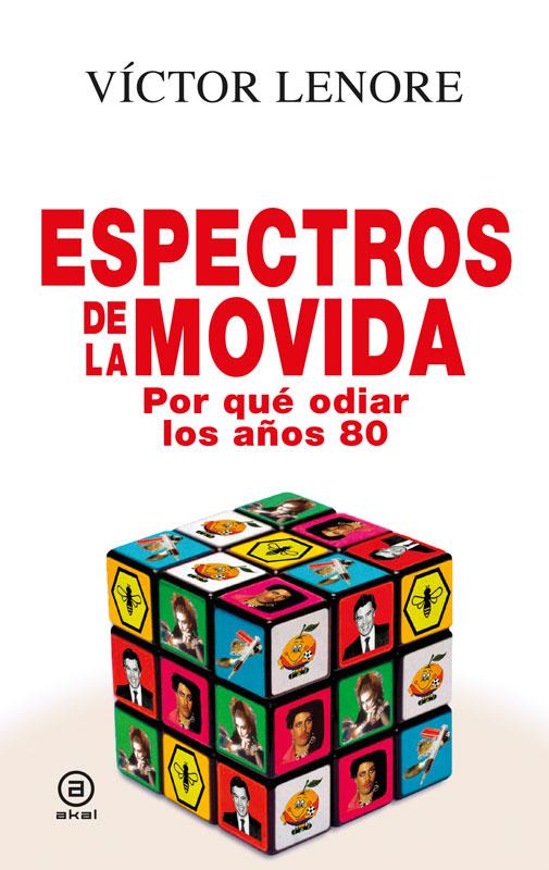 """""""Espectros de la movida"""". Víctor Lenore"""