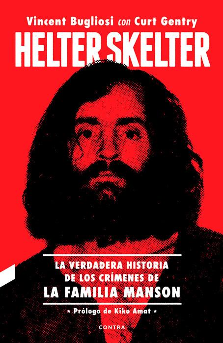 Helter Skelter. La verdadera historia de los crímenes de la familia Manson (Contra)